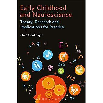 Prima infanzia e neuroscienze: teoria, ricerca ed implicazioni per la pratica