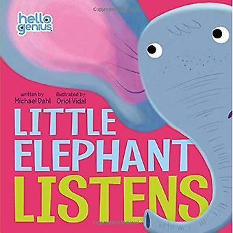 Little Elephant Listens (Early Years: Hello Genius)
