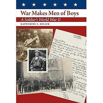 War Makes Men of Boys