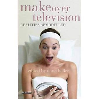 Makeover Television (Reading Contemporary Television)
