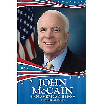 John McCain: Ein amerikanischer Held