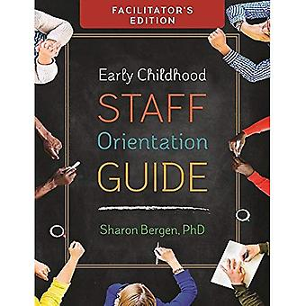Tidiga barndomen personal orientering Guide: Facilitator's Edition
