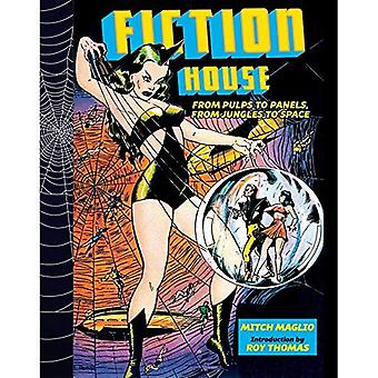 Fiction House: From Pulps To Panels, From Jungles To� Space