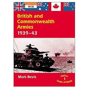 British and Commonwealth Armies, 1939-43 (Helion Order of Battle)
