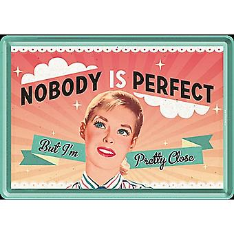Nobody Is Perfect funny metal postcard / mini-sign (na)