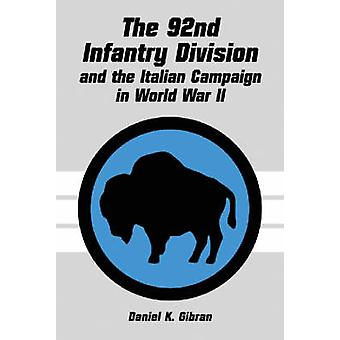 The 92nd Infantry Division and the Italian Campaign in World War II b