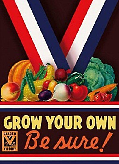 Grow Your Own Be Sure metal sign  (fd)