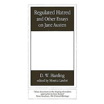 Geregelten Hass und andere Essays über Jane Austen von Harding & Denys Clement Wyatt