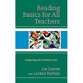 Conceptos básicos de lectura para todos los profesores de apoyo a la base común por Carver y Melinda