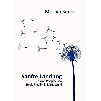 Sanfte Landung par Bruer & Mirijam