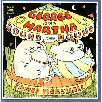 George and Martha 'round and 'round by James Marshall - 9780395584101