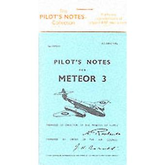 Air Ministry Pilot's Notes - Gloster Meteor 3 (Facsimile of 1951 ed) b