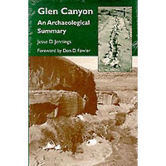 Glen Canyon - An Archaeological Summary by Jesse David Jennings - 9780