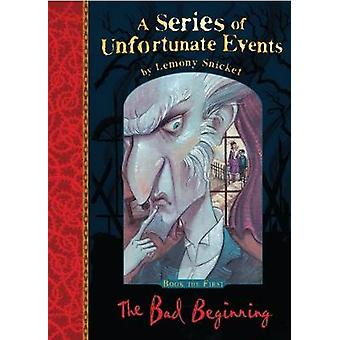 The Bad Beginning by Lemony Snicket - 9781405290647 Book