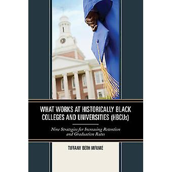 What Works at Historically Black Colleges and Universities (HBCUs) - N