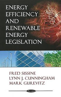 Energy Efficiency and Renewable Energy Legislation by Frouge Sissine -