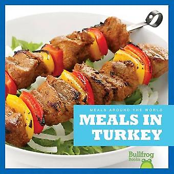 Meals in Turkey by R J Bailey - Cari Meister - 9781620313770 Book
