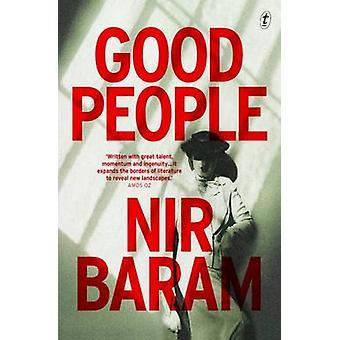 Good People by Nir Baram - Jeffrey Green - 9781911231004 Book