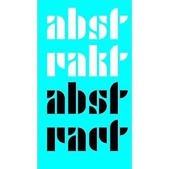 Andrea Madesta - Abstrakt / Abstract by Andrea Madestra - Rudi Fuchs -