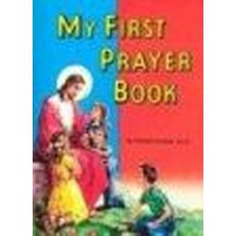 My First Prayer Book by Lawrence G Lovasik - 9780899422886 Book