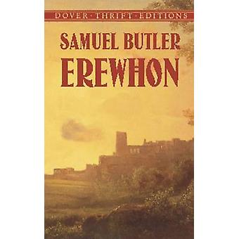 Erewhon (New edition) by Samuel Butler - 9780486420486 Book