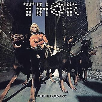 Thor - Keep the Dogs Away [Vinyl] USA import