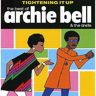 Archie Bell & Drells - Best of-Tightening It Up [CD] USA import