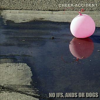 Cheer-Accident - No Ifs Ands or Dogs [CD] USA import