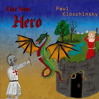 Paul Kloschinsky - som din hjälte [CD] USA import