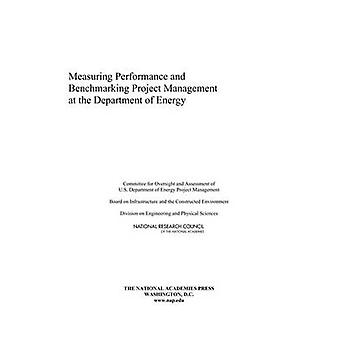 Measuring Performance and Benchmarking Project Management at the Depa