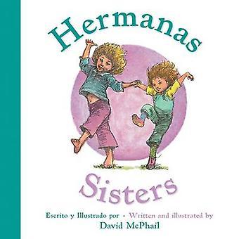 Hermanas/irmãs por David McPhail - livro 9780544817319
