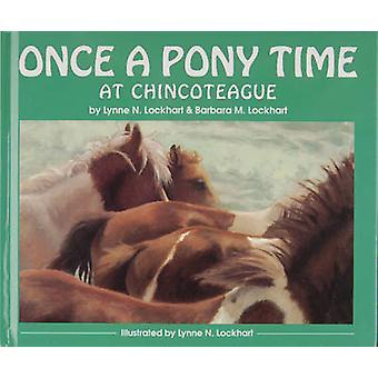 Once a Pony Time at Chincoteague by Barbara Lockhart - Lynne Lockhart