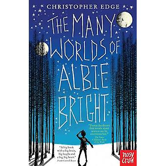 The Many Worlds of Albie Bright by Christopher Edge - 9780857636041 B
