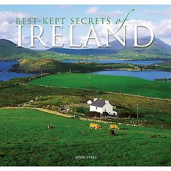 The Best Kept Secrets of Ireland (New edition) by Kevin Eyres - 97808