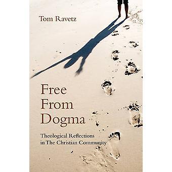 Libre de Dogma - reflexiones teológicas en la comunidad de Christian b