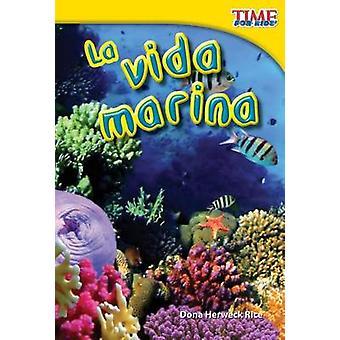 La Vida Marina by Dona Herweck Rice - 9781433344237 Book