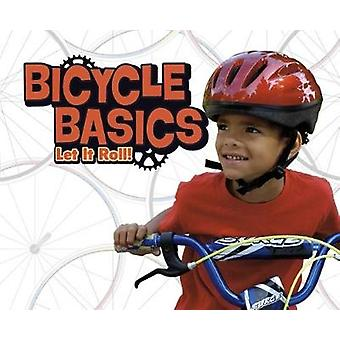 Bicycle Basics - Let It Roll! by Lisa J. Amstutz - 9781474733748 Book