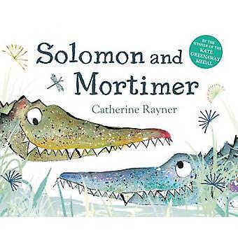 Solomon og Mortimer af Catherine Rayner - Catherine Rayner - 9781509