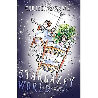 Stargazey World by Christine Dawe - 9781788035712 Book