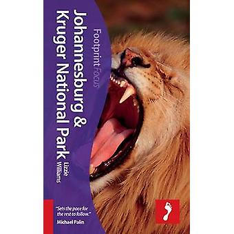 Johannesburg & Kruger National Park (2nd Revised edition) by Lizzie W