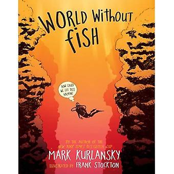 Monde sans poissons