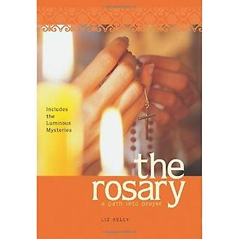 The Rosary: A Path into Prayer