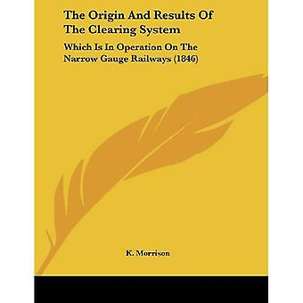 The Origin and Results of the Clearing System: Which Is in Operation on the Narrow Gauge Railways