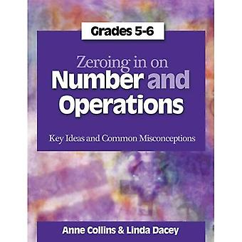 Zeroing in on Number and Operations: Key Ideas and Common Misconceptions