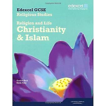 Edexcel GCSE Religious Studies Unit 1A: Religion and Life - Christianity & Islam Student Book
