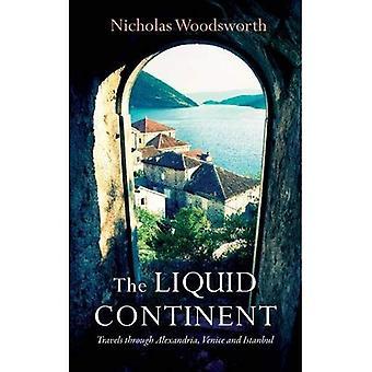 Liquid Continent (Armchair Traveller)