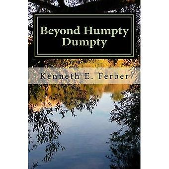 Beyond Humpty Dumpty: Recovery Reflections on the� Seasons of Our Lives