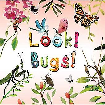 Look! Bugs! (Look!)
