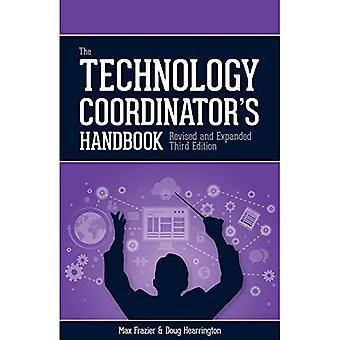 Technology Coordinator's Handbook, 3rd Edition