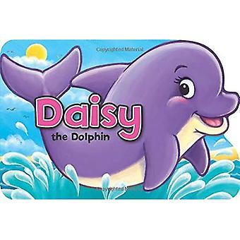 Daisy the Dolphin (Shaped Board Books) [Board book]